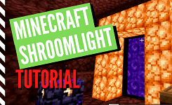 How to Get Shroomlight in Minecraft