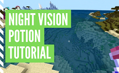 How To Make Night Vision Potion In Minecraft