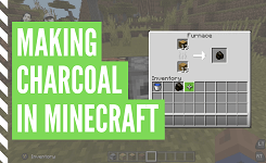 How To Get Charcoal In Minecraft