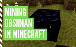 How To Get Obsidian In Minecraft
